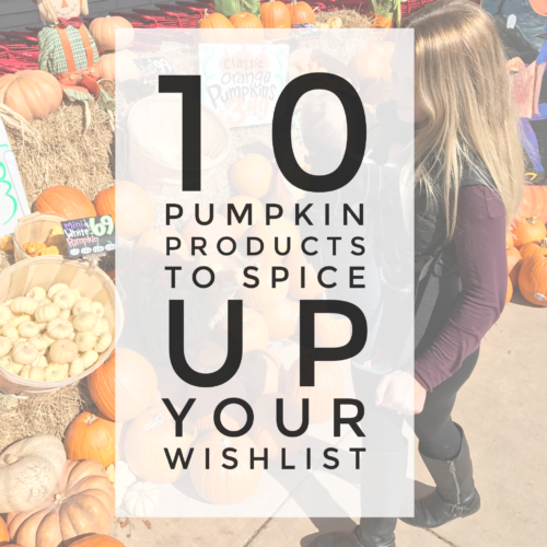 8 Pumpkin Products to Spice Up Your Wishlist