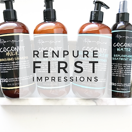 BEST HAIR PRODUCTS | RENPURE FIRST IMPRESSIONS