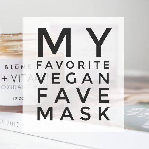 my favorite vegan face mask