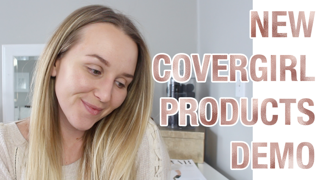 New Covergirl Products Review & Demo
